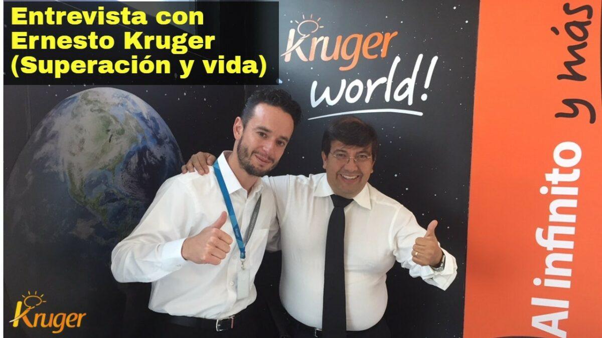 Entrevista con Ernesto Kruger (Superación y vida) UP365