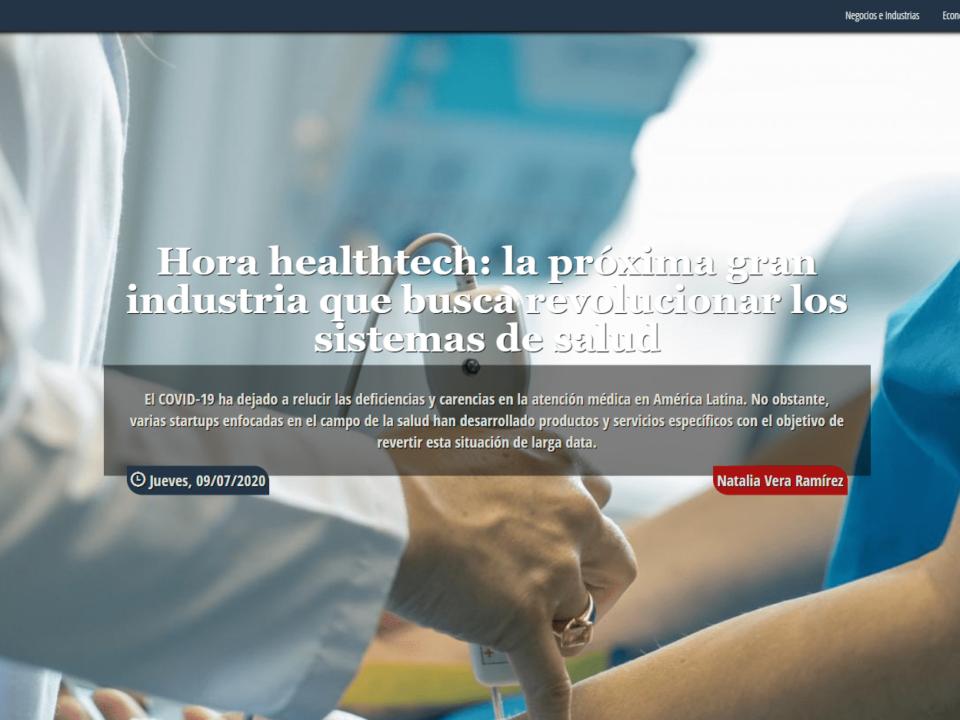 América Economía – Hora healthtech: la próxima gran industria que busca revolucionar los sistemas de salud